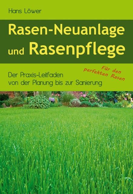 Rasen-Neuanlage und Rasenpflege
